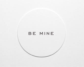 Letterpress Be Mine Coaster