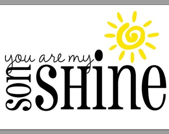 You are My SonShine glossy photo print quote 5x7 picture