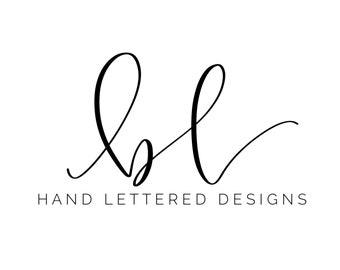 Custom Hand Lettered SVG - Custom Hand Lettering - Custom SVG - Hand Lettered SVG