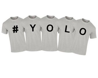 T-Shirt #YOLO Lifestyle Adventures Fun Custom Shirt & Ink Color