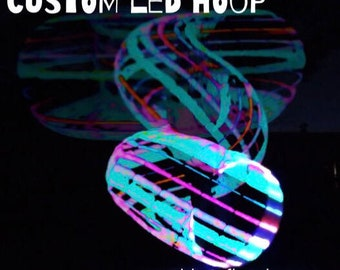 CUSTOM LED Hoop - pick up to 6 colors! - Include Color & Tubing Choice in Message