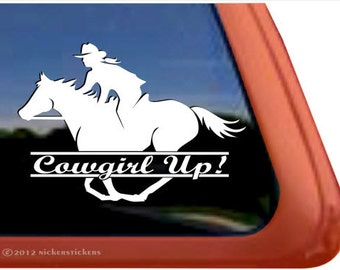 "Cowgirl Up | DC494CGU | High Quality Adhesive Vinyl Window Decal Sticker - 4"" tall x 5.75"" wide"