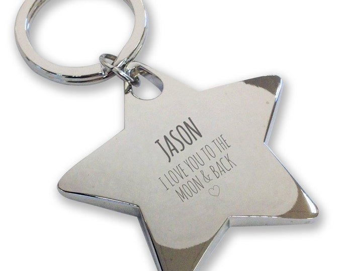 Personalised engraved BOYFRIEND HUSBAND keyring gift, deluxe chunky star keyring. Love you to the moon and back - LM8