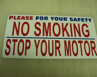 Please for your safety no Smoking Stop your Motor Metal Sign Gas Station Pump