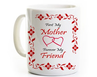 Mother Daughter Mom Coffee Mug - First My Mother Forever My Friend - Mothers Gift, Gift From Child - Mother's Day Gift Travel Mug