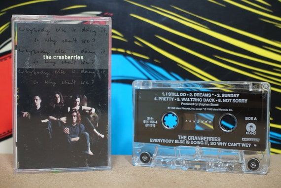 Everybody Else Is Doing It, So Why Can't We? by The Cranberries Vintage Cassette Tape