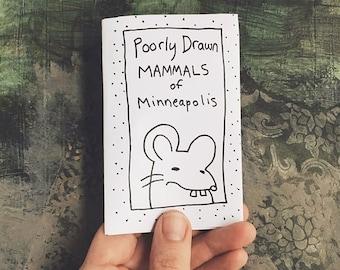 Poorly Drawn Mammals of Minneapolis