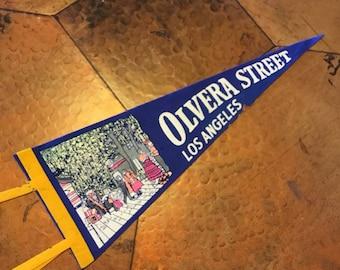 Vintage Pennant, Olvera Street Felt Pennant, Los Angeles Tavel Souvenir, California