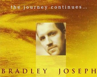 The Journey Continues (CD) - Ultimate Relaxing Solo Piano by Bradley Joseph
