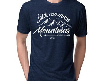 Christian T Shirts | Faith Can Move Mountains - Ministry Gift | Christian Shirts | Cool Church Baptism Gift | Missionary | Mens Womens Tee
