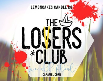 The Losers Club - Horror Inspired Candle - Book Inspired - Soy Candle - LemonCakes Candle Co - Caramel Corn, Sewer Water, Summer Days