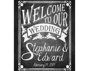 Printable Chalkboard Wedding Welcome Sign, Personalized Welcome Sign, Welcome to our Wedding, Rustic Wedding Sign, Chalkboard Sign, DIY