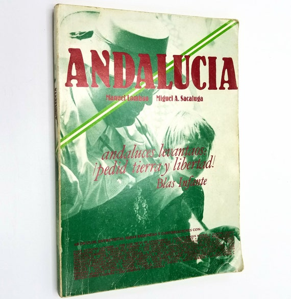 Andalucia (Pueblos del Estado Espanol) by Manuel Lombao & Miguel A. Sacaluga 1977 People of Spain Spanish Language