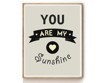 Art Prints . Quote Art Print . You Are My Sunshine Nursery Wall Art . Kids Wall Art -KP0053