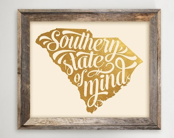 South Carolina Printable •SC Typography State Print • Faux Gold Foil • Southern State of Mind Instant Download 8 x 10 and 11x14