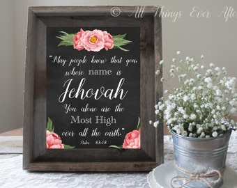 Psalms 83:18 | you whose NAME is JEHOVAH you alone are the MOST High over all the earth | jw | Bible Verse Printable | jw org 0038
