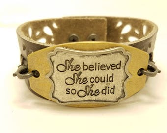 """Leather wristband- Brown leather cuff bracelet- Pewter medallion- """"she believed she could so she did""""- Woman's bracelet- Anniversary Gift"""