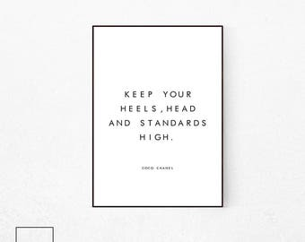Coco Chanel Quote, Keep Your Heels, Head and Standards High, Chanel Quote, Coco Chanel Poster, Fashion Poster, Chanel Wall Art, Coco Chanel.