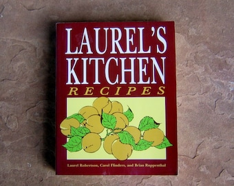 Vegetarian Cookbook, Laurel's Kitchen Recipes Cookbook, 1993 Vintage Cookbook