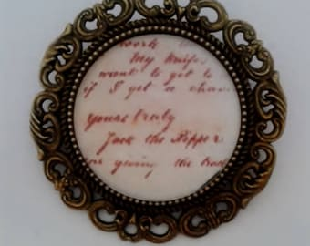 Jack the Ripper 'Yours Truly' Letter Brooch