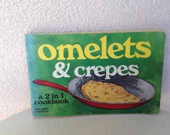 Vintage 1976 Crepes & omelets 2 in 1 cookbook paperback