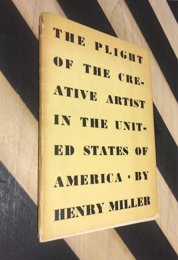 The Plight of the Creative Artist in the United States of America by Henry Miller (Softcover, 1944) vintage book