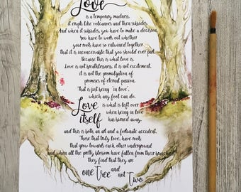 Love poem one tree not two Love is a temporary Madness 8x10