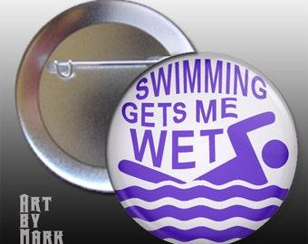 Obtiene de natación mojado botón Pinback