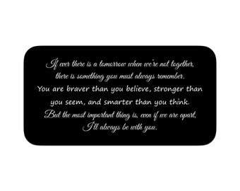 Engraved Wallet Card ~You are braver than you believe... - Graduation Gift / Encouragement Gift / Inspirational Gift / Sobriety Gift