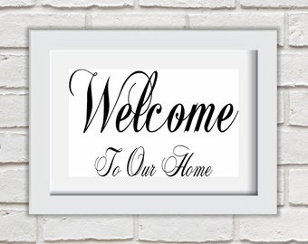 Welcome To Our Home Framed Quote Print Mounted Word Art Wall Art Decor Typography Inspirational Quote Home Gift