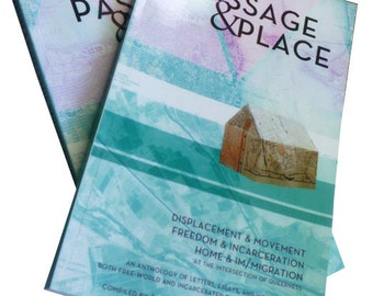 Passage & Place: an anthology of letters, essays, and visual art by queer writers and artists