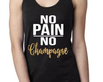 No Pain, No Champagne - Racerback Tank