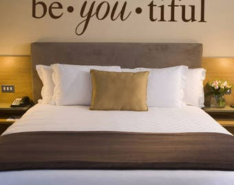 Be-YOU-tiful Vinyl Wall Decal Quote Wall Art (multiple sizes available)