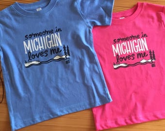 Someone in Michigan loves me - toddler tee