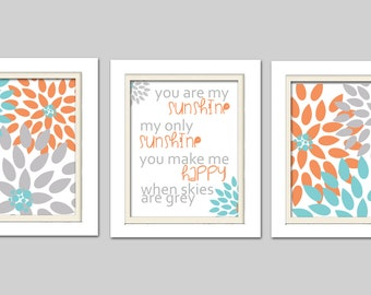 Nursery Flower Prints, You are my sunshine, Orange and gray nursery, Set of 3, 8X10, Neutral Nursery