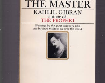 The Voice Of The Master by Kahlil Gibran, 1967 8th Printing Bantam Paperback In NEAR- FINE Condition. Gift Quality.