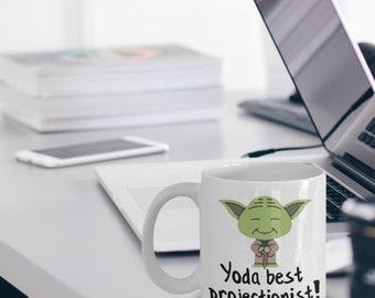 Projectionist Mug - Projectionist Gifts - Yoda Best Projectionist Gifts - Star Wars Mug - Yoda Best Projectionist Pun Mug