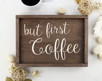 But First Coffee Sign Coffee Decor Kitchen Sign Coffee Wall Decor