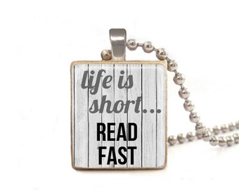 Life Is Short Read Fast Necklace | Read Necklace | Book Necklace | Read Charm | Teacher Gift | Librarian Gift | Gift for Readers | Game Tile