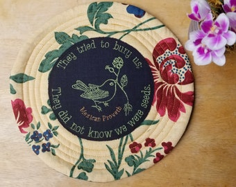Inspirational wall hanging, or trivet, Mexican proverb, never give up, be strong and fight on