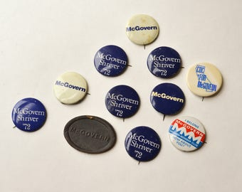 Campaign Buttons, McGovern, 1972, McGovern and Shriver, Set of Campaign Buttons