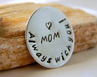 Sterling Silver Pocket Token, Message Token, Personalized Token, Always with you - Love Mom, Graduation, Military, Wedding,