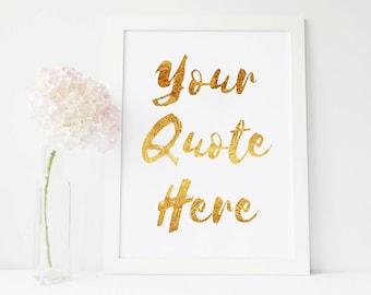 Custom Quote Design custom gold foil print Printable, Custom Text, Custom Print, Custom Wall Design, Personalized, Custom Design, Word Art