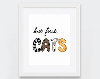 But First Cats Printable Art, Typographic Art Printable, Funny Art Print for Crazy Cat Ladies, Funny Cats Print, Instant Download