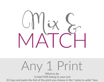 Choose Any 1 Print, Wall Decor, Home Decor, Wall Art, Prints for Walls, Mix N' Match, Build Your Own Set, Customized Colors Welcome