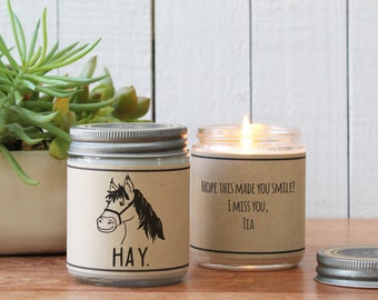 Hay. Soy Candle Gift - Friend Gift | Gift for Her | Cheer Up Gift | Inspirational Gift | Scented Soy Candle | Best Friend Gift |Brother Gift