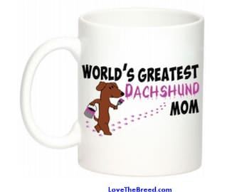 Dachshund World's Greatest Mom Mug