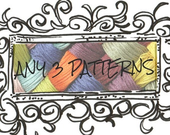 ANY 3 CROCHET PATTERNS - Pdf Files - Permission to sell finished item - Three Pattern Pack