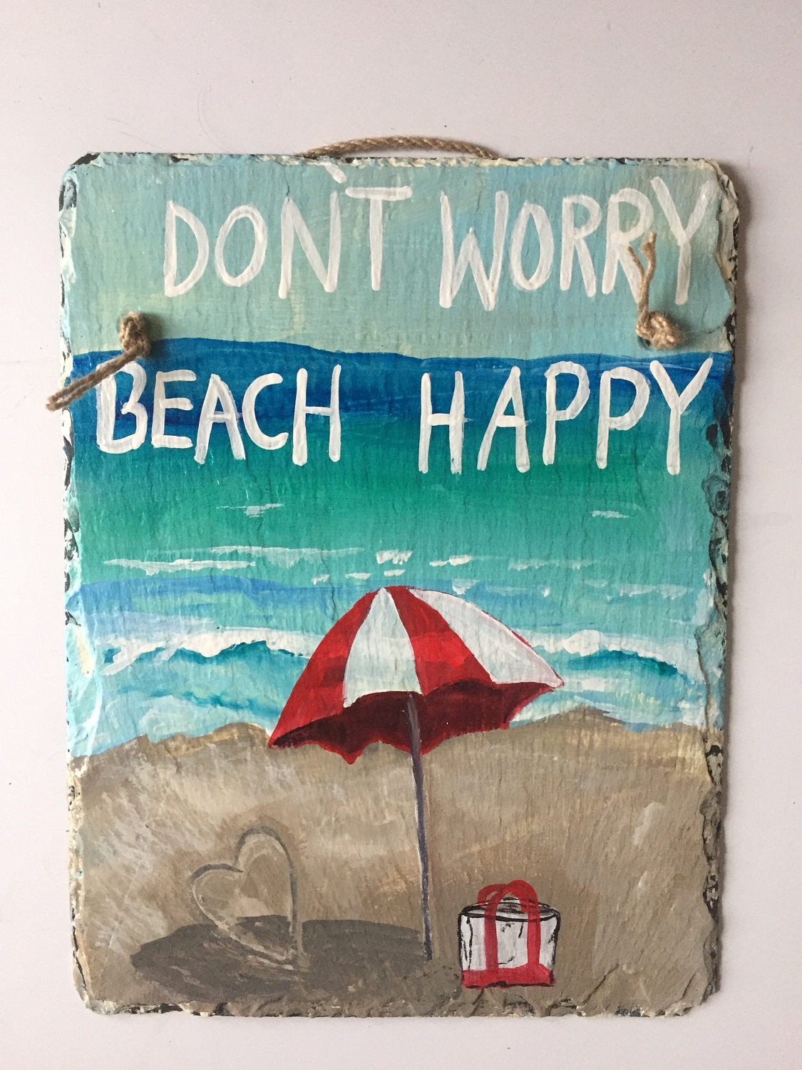 Beach Signs, Beach Lovers sign, Don\'t Worry Beach happy painted ...