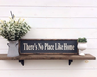 There's No Place Like Home Sign Wood Sign Home Sign Home Decir Sign